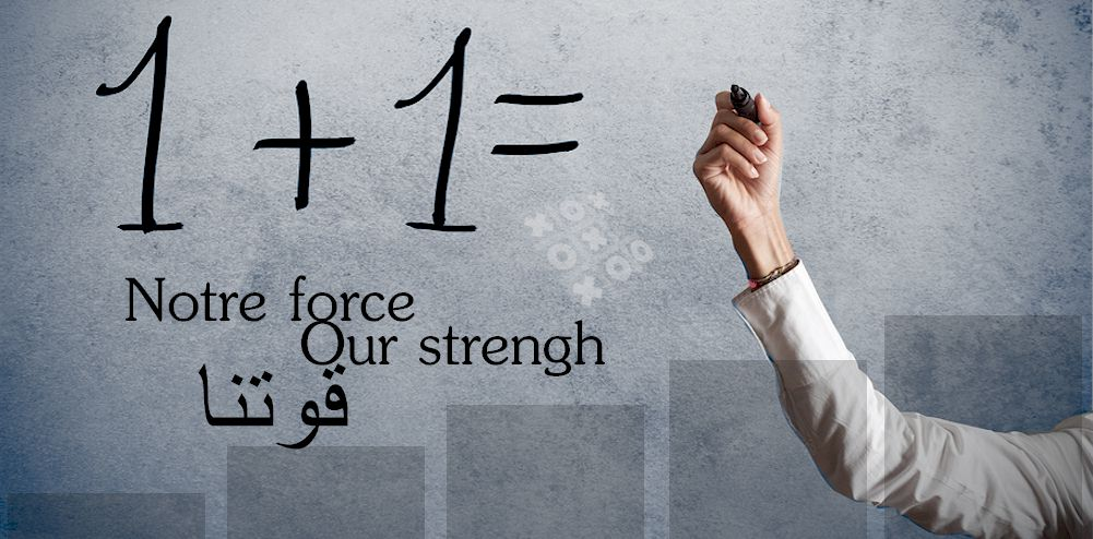 Notre force / Our strengh